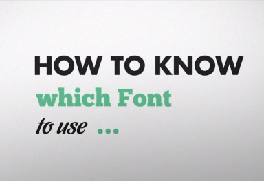 How to know which font to use